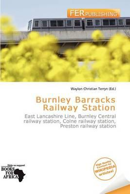 Burnley Barracks Railway Station