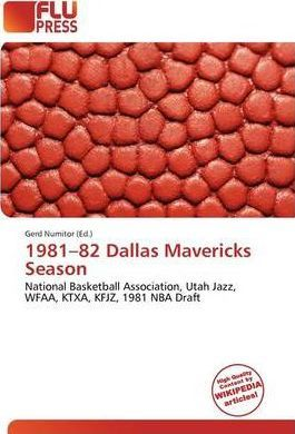 1981-82 Dallas Mavericks Season