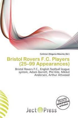 Bristol Rovers F.C. Players (25-99 Appearances)