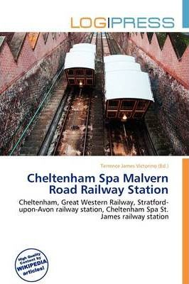 Cheltenham Spa Malvern Road Railway Station