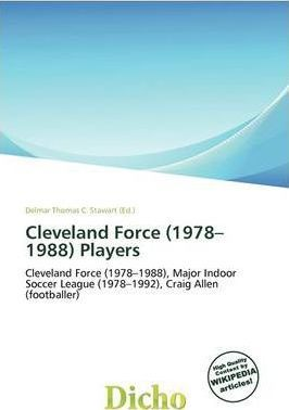 Cleveland Force (1978-1988) Players