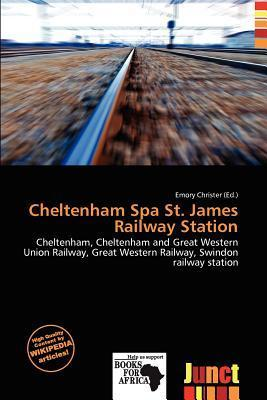 Cheltenham Spa St. James Railway Station