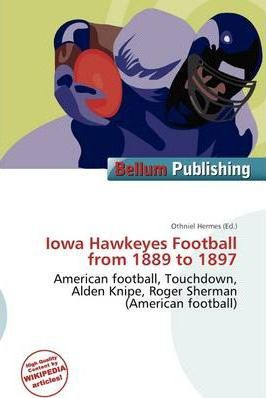 Iowa Hawkeyes Football from 1889 to 1897