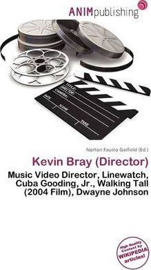 Kevin Bray (Director)