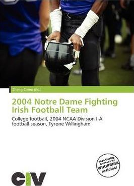 2004 Notre Dame Fighting Irish Football Team