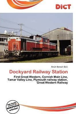 Dockyard Railway Station