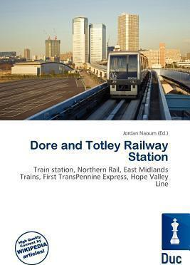 Dore and Totley Railway Station