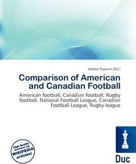 Comparison of American and Canadian Football