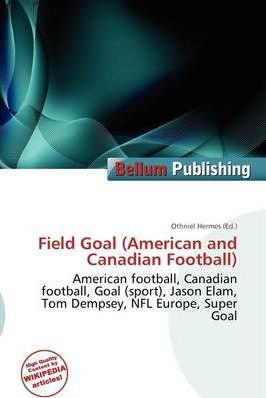 Field Goal (American and Canadian Football)