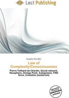 Law of Complexity/Consciousness