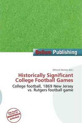 Historically Significant College Football Games