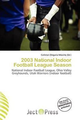 2003 National Indoor Football League Season