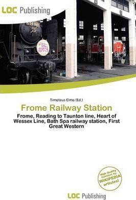 Frome Railway Station