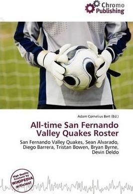 All-Time San Fernando Valley Quakes Roster