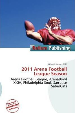 2011 Arena Football League Season
