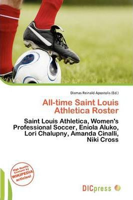 All-Time Saint Louis Athletica Roster