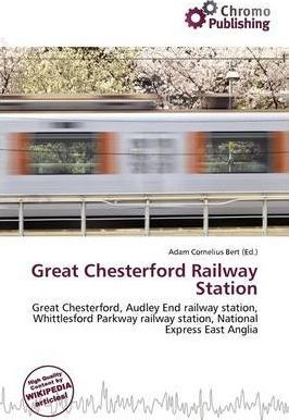 Great Chesterford Railway Station