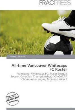 All-Time Vancouver Whitecaps FC Roster