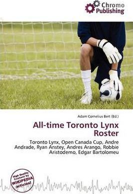 All-Time Toronto Lynx Roster