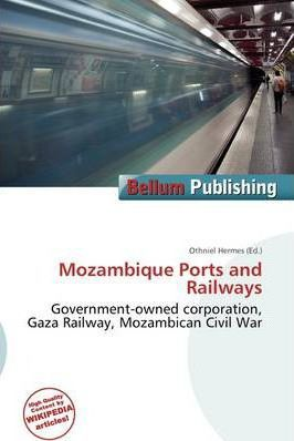 Mozambique Ports and Railways