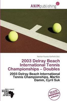2003 Delray Beach International Tennis Championships - Doubles
