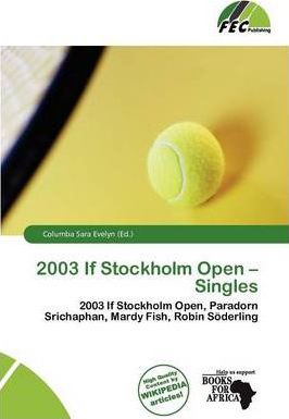 2003 If Stockholm Open - Singles