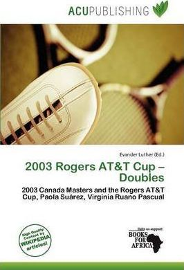 2003 Rogers AT&T Cup - Doubles