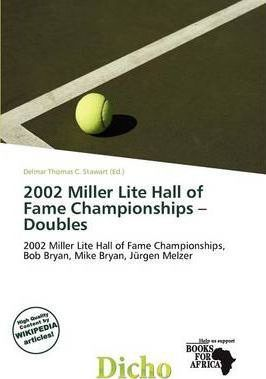 2002 Miller Lite Hall of Fame Championships - Doubles