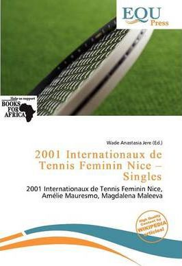 2001 Internationaux de Tennis Feminin Nice - Singles