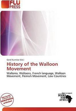 History of the Walloon Movement