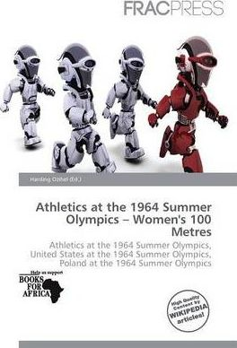 Athletics at the 1964 Summer Olympics - Women's 100 Metres