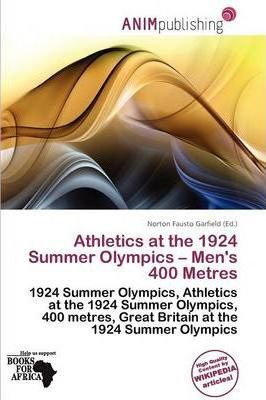 Athletics at the 1924 Summer Olympics - Men's 400 Metres
