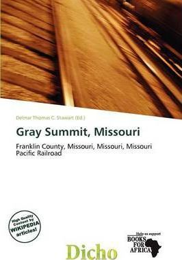 Gray Summit, Missouri