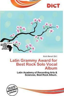 Latin Grammy Award for Best Rock Solo Vocal Album