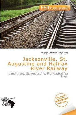 Jacksonville, St. Augustine and Halifax River Railway