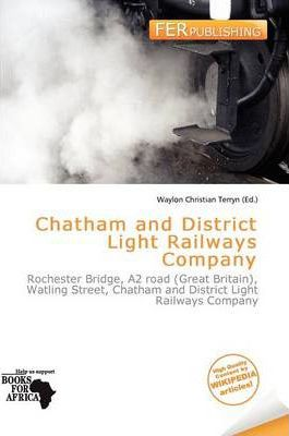 Chatham and District Light Railways Company