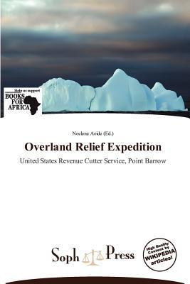 Overland Relief Expedition