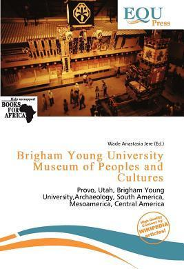 Brigham Young University Museum of Peoples and Cultures