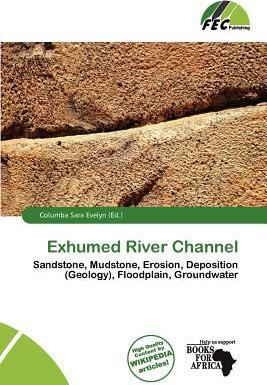 Exhumed River Channel