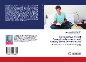 Comparative Visual Perception Measurement Among Some Drivers in Jos