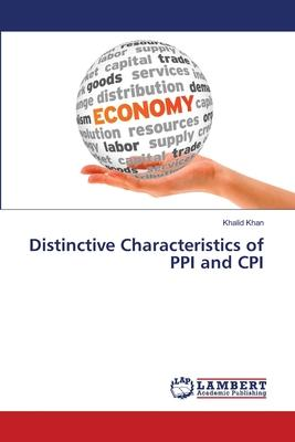 Distinctive Characteristics of PPI and CPI