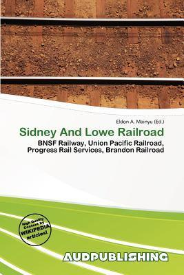 Sidney and Lowe Railroad