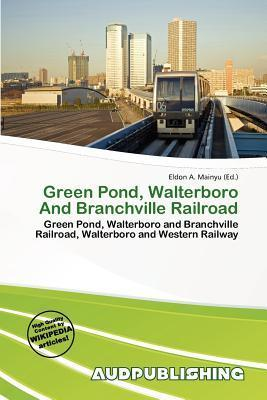 Green Pond, Walterboro and Branchville Railroad