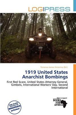 1919 United States Anarchist Bombings