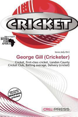 George Gill (Cricketer)