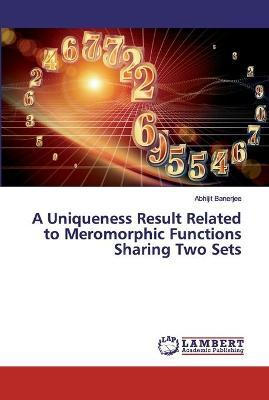 A Uniqueness Result Related to Meromorphic Functions Sharing Two Sets