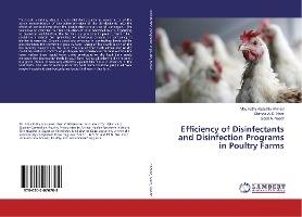 Efficiency of Disinfectants and Disinfection Programs in Poultry Farms