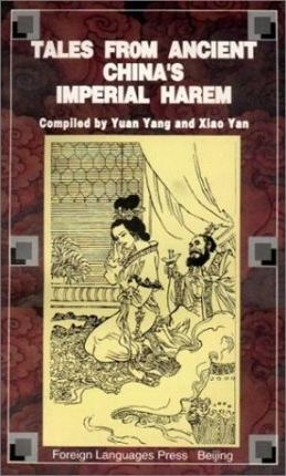 Tales from Ancient China's Imperial Harem