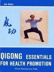 Qigong Essentials for Health Promotion