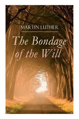 The Bondage of the Will Cover Image